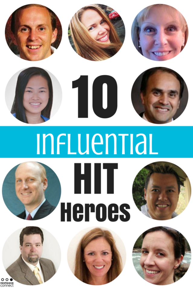 10 Influential Health IT Heroes